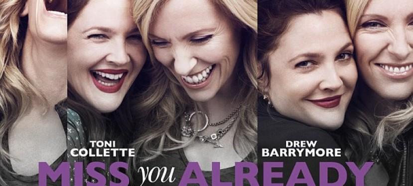 Miss You Already: Trailer