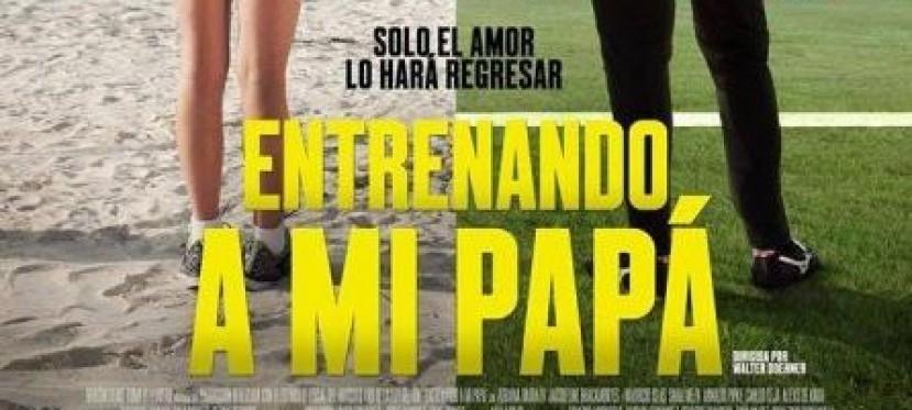 Entrenando a mi Papá: Trailer
