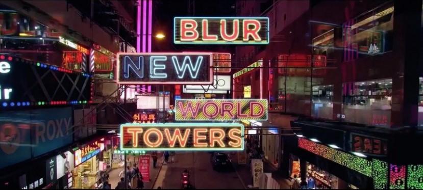Blur New World Towers: trailer