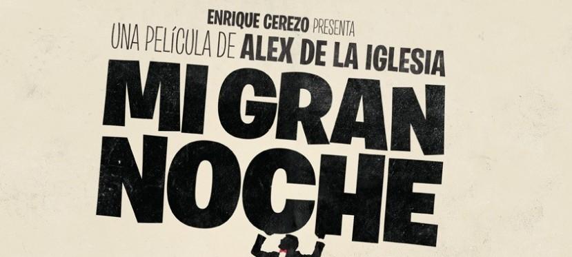 Mi Gran Noche: Trailer