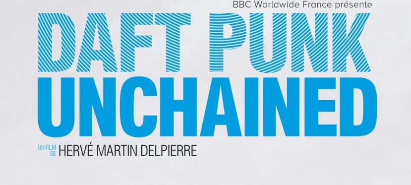 Daft Punk Unchained: Trailer